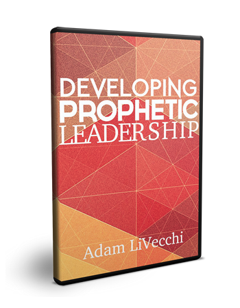 Developing Prophetic Leadership
